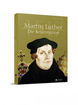 Martin Luther – Die Reformation
