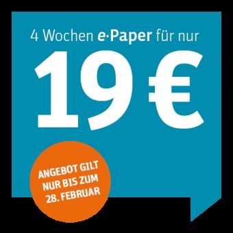 ePaper Vollabo für Nicht-Abonnenten 4 Wochen für 19 €
