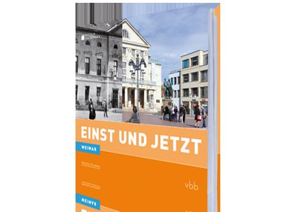 Weimar - Einst und Jetzt