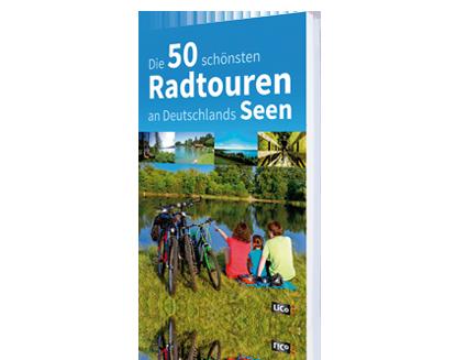 Die 50 schönsten Radtouren an Deutschlands Seen