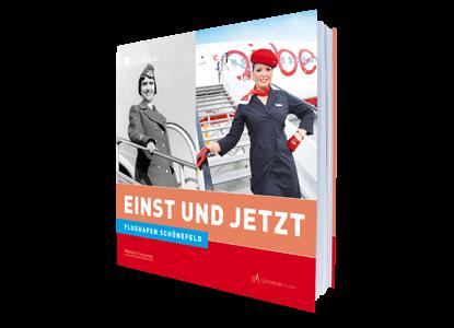 Flughafen Schönefeld - Einst und Jetzt