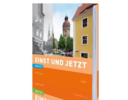 Görlitz II- Einst und Jetzt