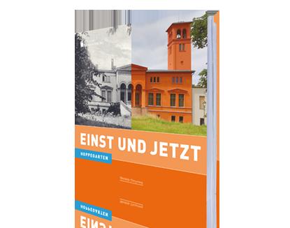 Hoppegarten - Einst und Jetzt