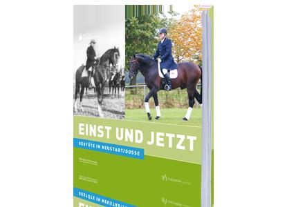Gestüte in Neustadt/Dosse - Einst und Jetzt