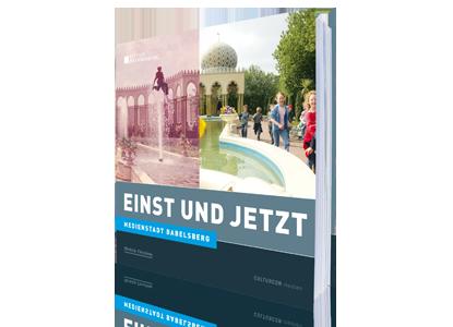 Babelsberg - Einst und Jetzt