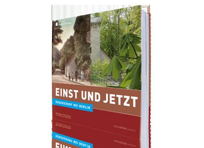Rüdersdorf bei Berlin - Einst und Jetzt