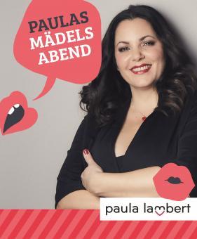 """Zeit für mich - """"Paulas Mädelsabend"""" mit Paula Lambert"""