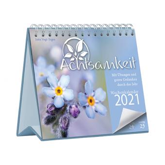 Achtsamkeit 2021 - Mit Übungen und guten Gedanken durch das Jahr