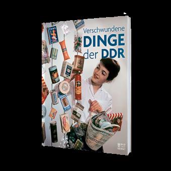 Verschwundene Dinge der DDR